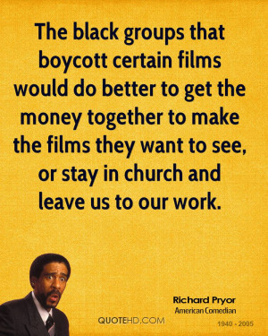 The black groups that boycott certain films would do better to get the ...