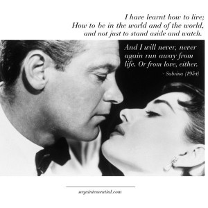 Quote from Sabrina (1954) tell him you love him...