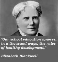 More of quotes gallery for Elizabeth Blackwell's quotes