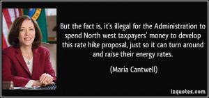 illegal for the Administration to spend North west taxpayers' money ...