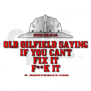 oilfield_saying_if_you_cant_rectangle_sticker.jpg?color=White&height ...