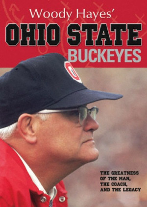 Denison University Football >> Woody Hayes Quotes. QuotesGram