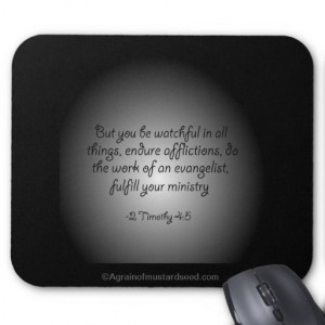 Be watchful in all things Christian Quotes Mouse Pads # ...