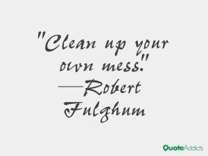 Clean up your own mess.. #Wallpaper 2