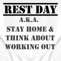 Rest Day Motivational Exercise Quote Sport Grey T Shirt $19.49 Buy