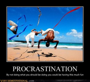 Displaying (18) Gallery Images For Anti Procrastination Quotes...