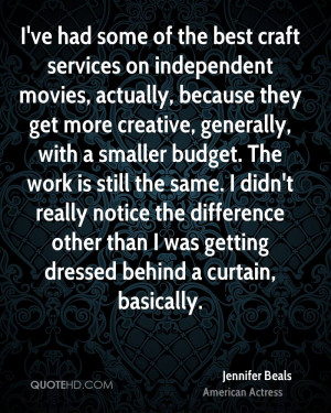 ve had some of the best craft services on independent movies ...