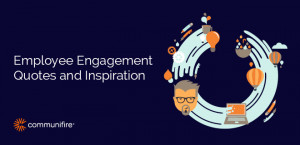 Employee Engagement Quotes and Inspiration