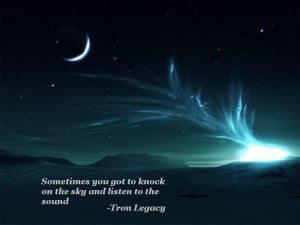 got to knock…Tron Legacy motivational inspirational love life quotes ...