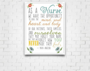 Maya Angelou Quote - Nursing Print - Gift for nurses - Healthcare ...