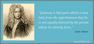 joseph-addison-jealousy quotes