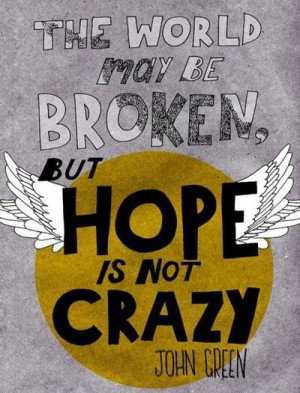 John green love is not crazy quote