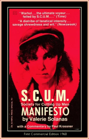 Quotations from S.C.U.M.Manifesto :