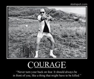 This is my motto: Hunter S.Thompson