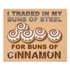 Buns of Cinnamon Funny Poster Sign