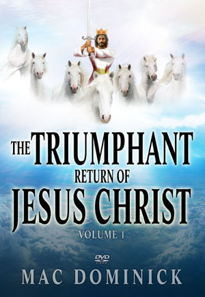 Item Name: The Triumphant Return of Jesus Christ, Volume I - DVD by ...