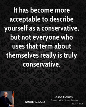 ... has become more acceptable to describe yourself as a conservative