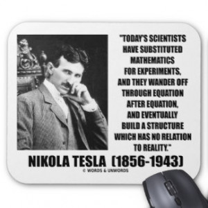 Nikola Tesla Scientists Equation No Relation Quote Mouse Pad