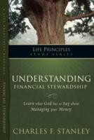 ... Life Principles Study Guides: Understanding Financial Stewardship