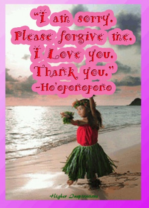 am sorry. Please forgive me. I love you. ...   Beliefs & Quotes