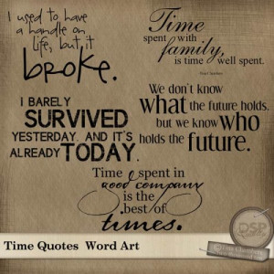 ... It Broke, Time Spent With Family Is Time Well Spent ~ Management Quote
