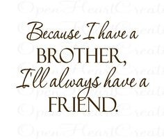For the one who is like a brother to me & Matt! We love you Kevin! You ...