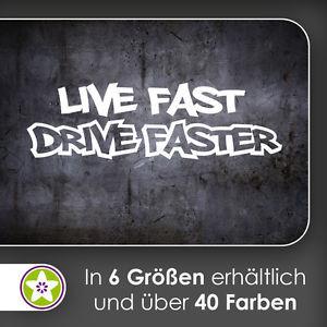 Details zu waf1196 - Live Fast Drive Faster Wandtattoo KIWISTAR ...