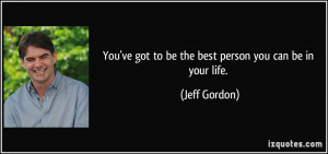 More Jeff Gordon Quotes