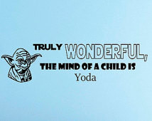 Wall Decals Yoda Star Wars Quote Decal Truly Wanderful Sayings Sticker ...