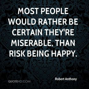 The Most Miserable People Quotes