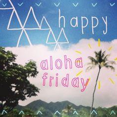 aloha friday more small words living aloha aloha hawaii vintage hawaii ...