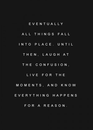 ... Quotes, Quotes Mantra, Places, Living, All Things Fall, Eventually