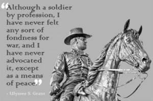 Ulysses S Grant Famous Quotes