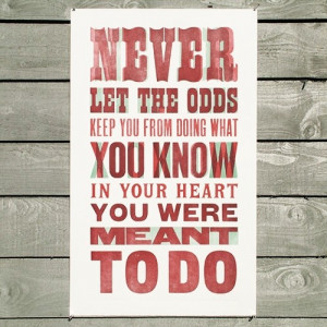 Beat the odds! #quote