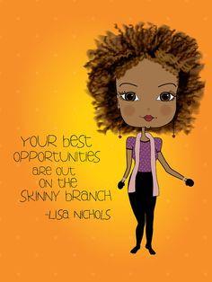 Lisa Nichols Inspirational Quote Art Print