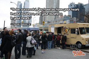 Thomas Watson Sr Business Heart Quote - Mobile Cuisine | Gourmet Food ...