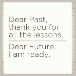 Past. Future. Lessons. Quote.