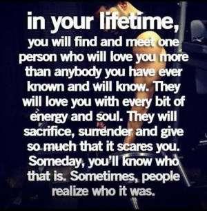 Daily quotes you will find and meet one person who will love you more ...