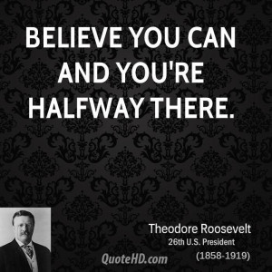 Theodore Roosevelt Inspirational Quotes | QuoteHD