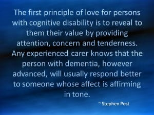 The First Principle of Love for Persons with Dementia Each time we ...