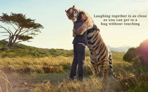 Beautiful Hug Animal Tiger And Men Quotes Images, Pictures, Photos, HD ...