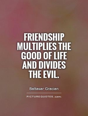 Friendship Quotes Evil Quotes Baltasar Gracian Quotes
