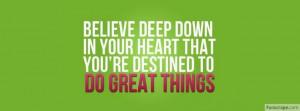 Believe Deep Down Profile Facebook Covers