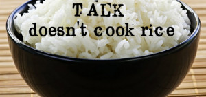 Chinese Quote #1 Wisdom in rice