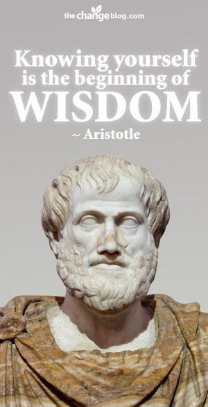 """Knowing yourself is the beginning of all wisdom."""" – Aristotle"""