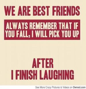 Best friends know this is true.