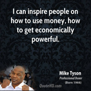 mike-tyson-mike-tyson-i-can-inspire-people-on-how-to-use-money-how-to ...