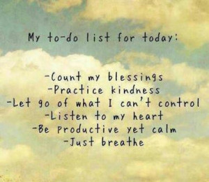 Just for today...