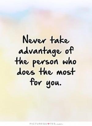 People Take Advantage Quotes