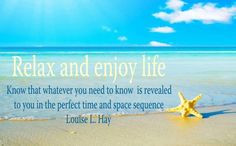 Relax And Enjoy Life Quote